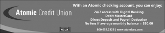 With an Atomic checking account, you can enjoy