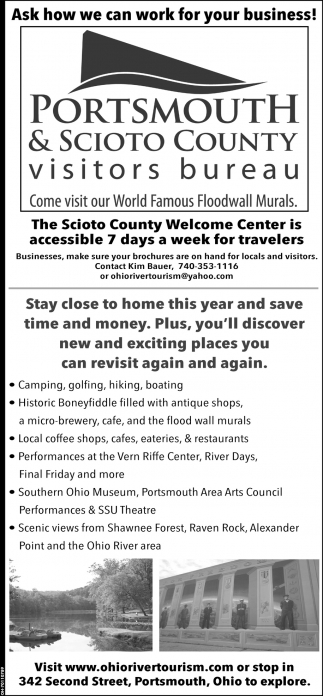 The Scioto County Welcome Center is accesible 7 days a week for travelers