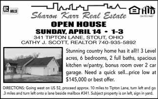 Open House - 341 Tipton Lane, Stout