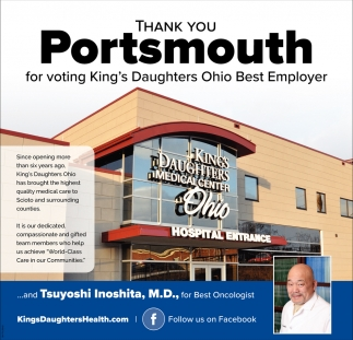 Thank You Portsmouth for voting King's Daughters Ohio Best Employer and Tsuyoshi Inoshita, M.D. for Best Oncologist