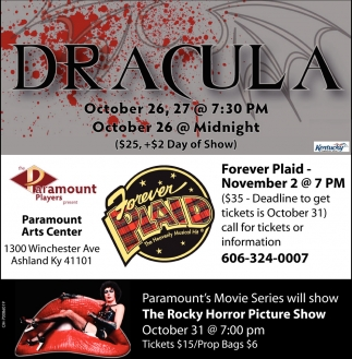 Dracula, Forever Plaid, The Rocky Horror Picture Show
